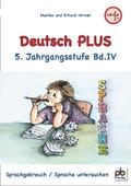 Deutsch PLUS 5. Jahrgangsstufe - Bd.4