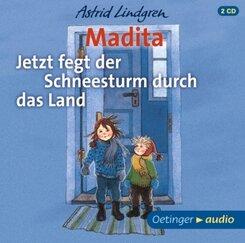 Madita - Jetzt fegt der Schneesturm durch das Land, 2 Audio-CDs