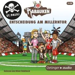 Die St. Pauli Rabauken - Entscheidungsspiel am Millerntor, 2 Audio-CDs