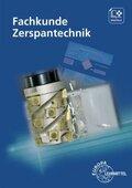 Fachkunde Zerspantechnik, m. CD-ROM