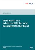 Mehrarbeit aus arbeitsrechtlicher und europarechtlicher Sicht