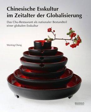 Chinesische Esskultur im Zeitalter der Globalisierung