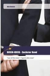 ROSEN-KRIEG - Sechster Band