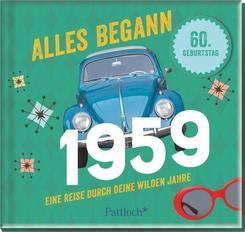 Alles begann 1959