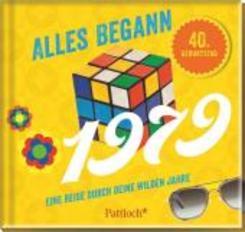 Alles begann 1979