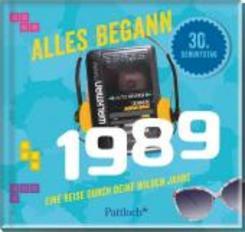 Alles begann 1989