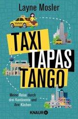 Taxi, Tapas, Tango