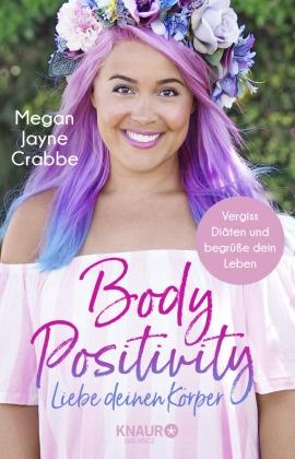 Body Positivity - Liebe deinen Körper