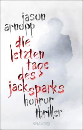 Die letzten Tage des Jack Sparks