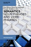 Semantics - Noun Phrases, Verb Phrases and Adjectives