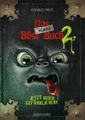 Das kleine Böse Buch - Jetzt noch gefährlicher!