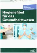 Hygienefibel für das Gesundheitswesen 2018