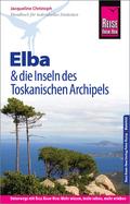 Reise Know-How Reiseführer Elba und die Inseln des Toskanischen Archipels