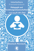 Praxiswörterbuch für Pädagogik und Erziehungswissenschaften