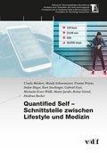 Quantified Self - Schnittstelle zwischen Lifestyle und Medizin