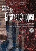 Songs für Gitarrengruppen, m. 1 Audio-CD