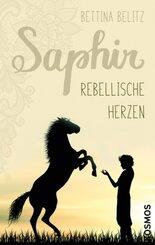 Saphir - Rebellische Herzen