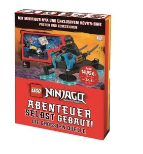 LEGO® NINJAGO® Abenteuer selbst gebaut! Die größten Duelle (Mit Minifigur Nya und exklusivem Höver-Bike, Poster und Lesezeichen)