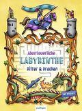 Abenteuerliche Labyrinthe