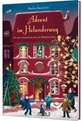 Holunderweg: Advent im Holunderweg