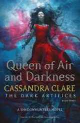 The Dark Artifices - Queen of Air and Darkness