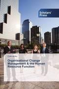 Organisational Change Management & the Human Resource Function