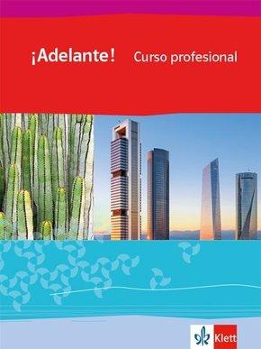¡Adelante! Curso profesional. Ausgabe spätbeginnende Fremdsprache ab 2018: 1. Lernjahr, Schülerbuch