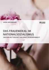 Das Frauenideal im Nationalsozialismus