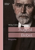 August Bebel. Biografie