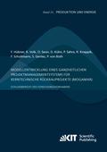 Modellentwicklung eines ganzheitlichen Projektmanagementsystems für kerntechnische Rückbauprojekte (MogaMaR) : Schlussbe