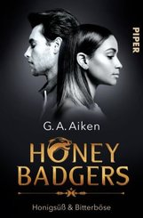 Honey Badgers - Honigsüß & Bitterböse