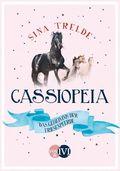 Cassiopeia - Das Geheimnis der Friesenpferde