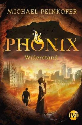 Phönix - Widerstand; Volume 4