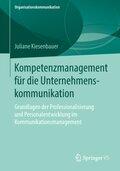 Kompetenzmanagement für die Unternehmenskommunikation