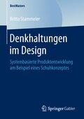 Denkhaltungen im Design