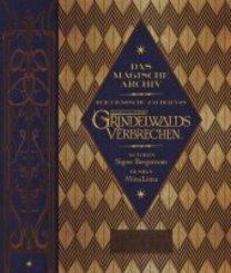 Das magische Archiv: Der filmische Zauber von Phantastische Tierwesen: Grindelwalds Verbrechen
