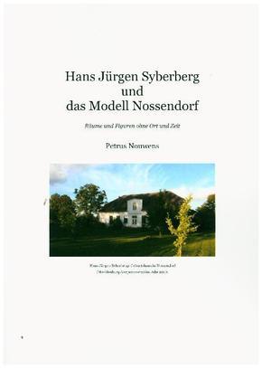 Hans Jürgen Syberberg und das Modell Nossendorf