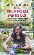 Der Pflanzen-Messias