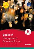 Englisch - Übungsbuch Grammatik A1-A2