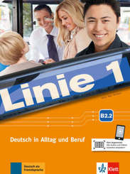 Linie 1: Kurs- und Übungsbuch B2.2 mit Audios und Videos
