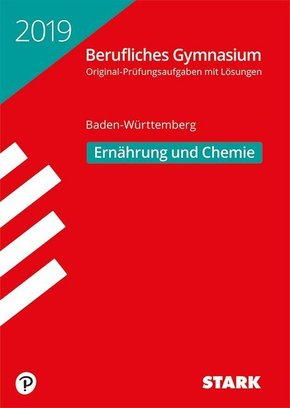 Abitur 2019 - Berufliches Gymnasium Baden-Württemberg - Ernährung und Chemie