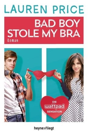 Bad Boy Stole My Bra