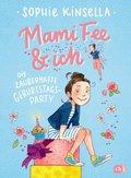 Mami Fee & ich - Die zauberhafte Geburtstagsparty