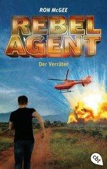 Rebel Agent - Der Verräter