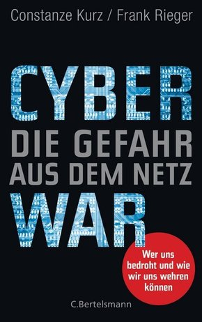 Cyberwar - Die Gefahr aus dem Netz