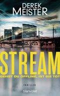 Stream - Gehst du offline, ist sie tot
