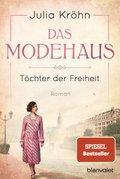 Das Modehaus - Töchter der Freiheit