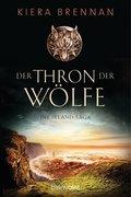 Die Irland-Saga - Der Thron der Wölfe