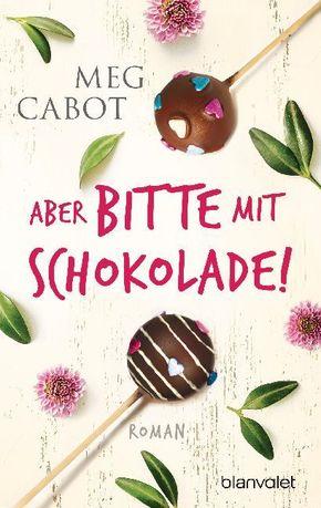 Aber bitte mit Schokolade!