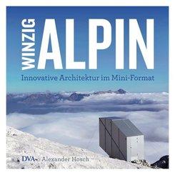 Winzig alpin
